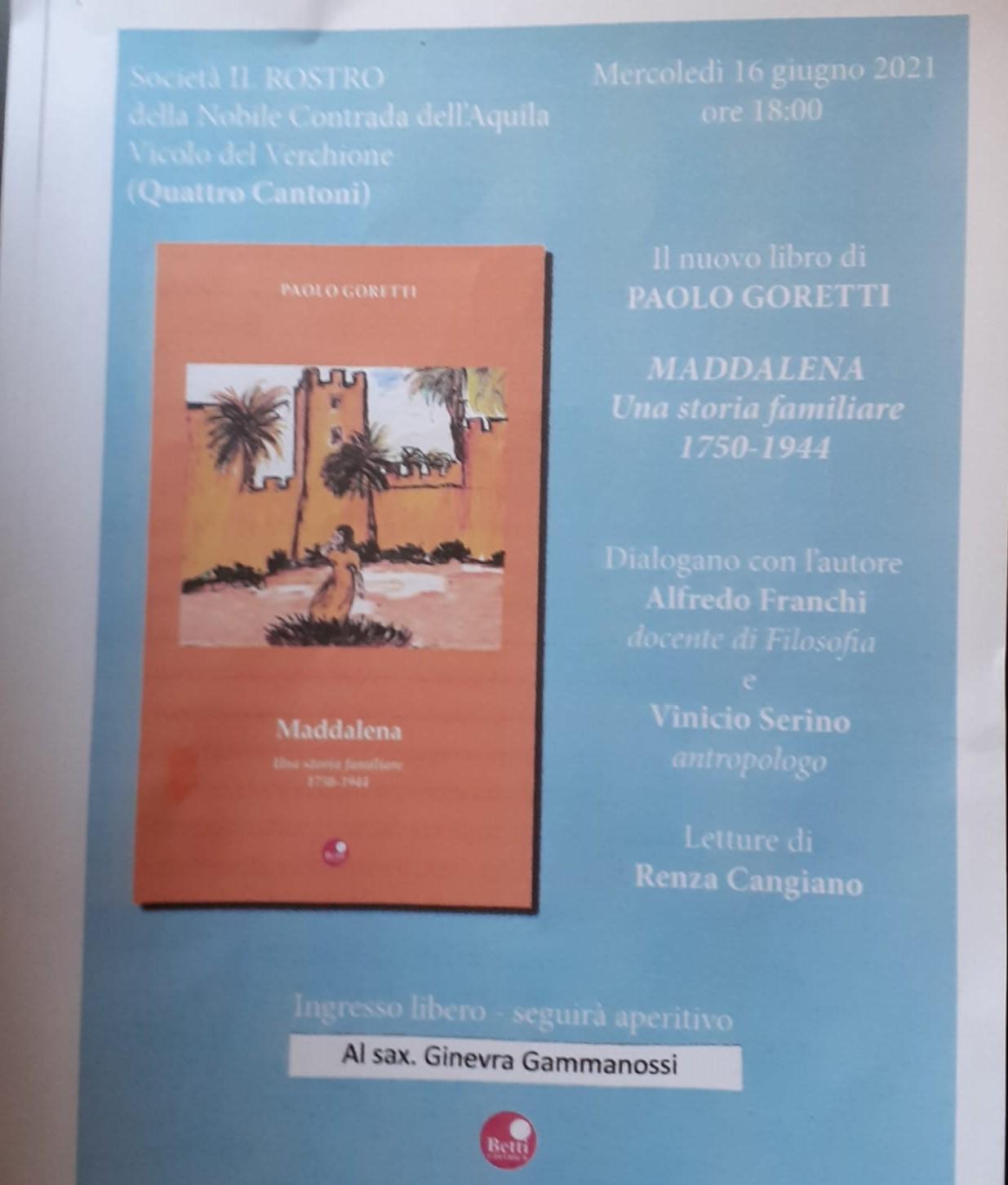 """""""Maddalena"""", mercoledì la presentazione del nuovo libro di Paolo Goretti"""
