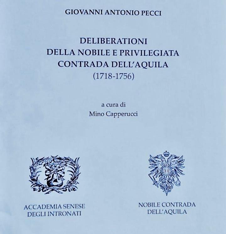 Quando l'Aquila tornò in Piazza: le memorie di Giovanni Antonio Pecci per la 'rinascita' della Contrada